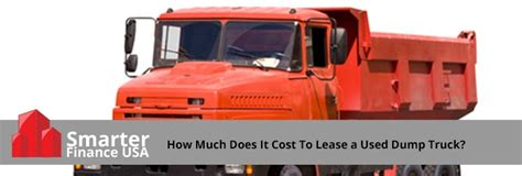 how much does it cost to dump a couch how much does it cost to lease a used dump truck