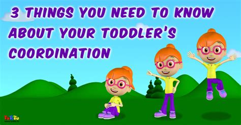 10 Things You Need To About Your Toddler by 3 Things You Need To About Your Toddler S