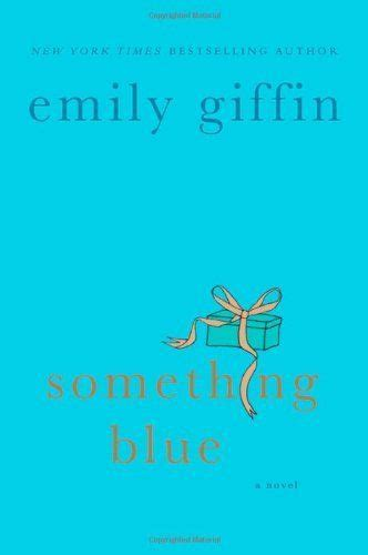 something blue a novel 1000 images about books worth reading on book