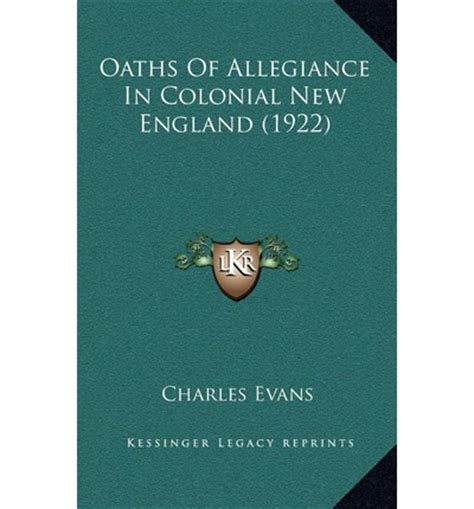 oaths of allegiance in colonial new classic reprint books oaths of allegiance in colonial new 1922