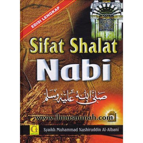 Sifat Shalat Tahajjud Nabi Shallallahu Alaihi Wa Sallam sifat shalat nabi edisi lengkap