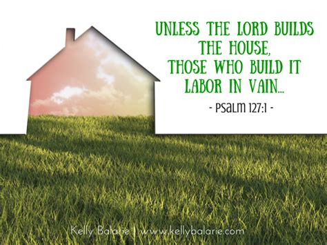 unless the lord builds the house let go and let god purposeful faith