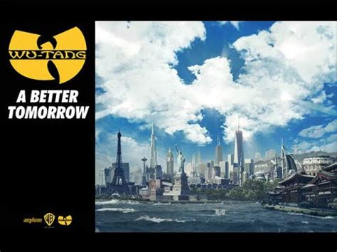 a better tomorrow wu tang clan a better tomorrow home of hip hop