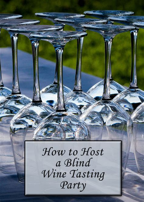 how to a blind how to host a blind wine tasting savored journeys