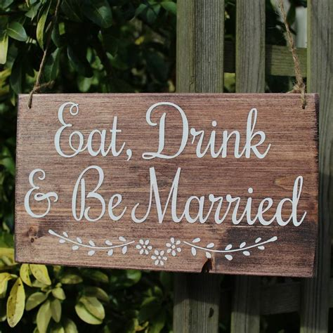 Handmade Wooden Signs - eat drink and be married handmade wooden wedding sign by