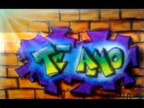 imagenes que digan te amo monse te amo monse graffiti imagui