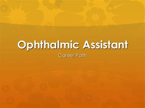 an introduction to the ophthalmic assistant profession