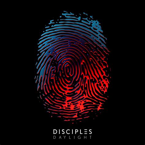 disciples go way on new single daylight in
