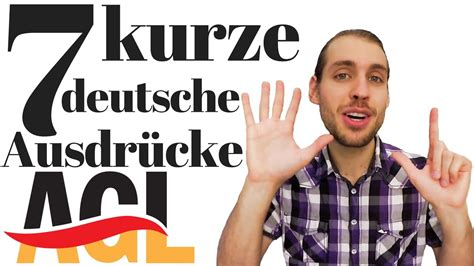 speak like a 7 kurze deutsche ausdr 252 cke 2 w 246 rter