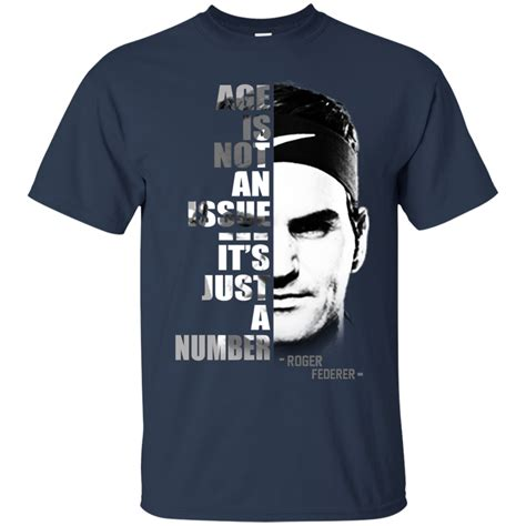 Tshirt Roger Federer roger federer age is not an issue it s just a number