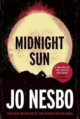 libro midnight sun blood on midnight sun blood on snow 2 by jo nesb 248 reviews discussion bookclubs lists