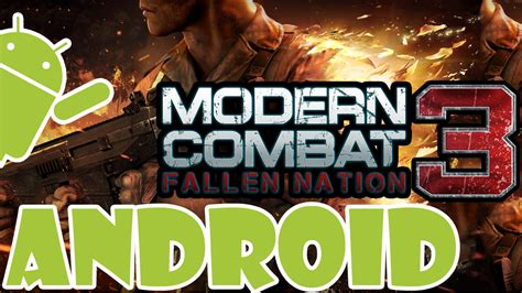 modern combat 3 apk modern combat 3 fallen nation para android apk datos sd