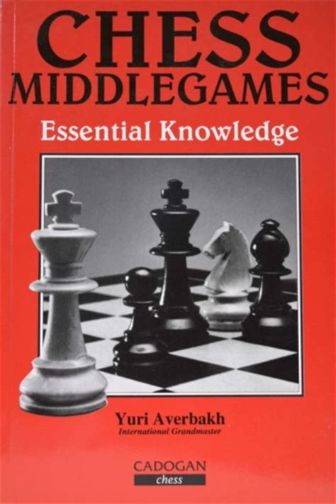 winning chess middlegames an essential guide to pawn structures books chess books archives 8cross8