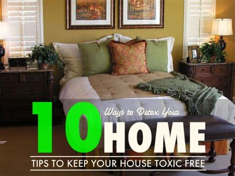 How To Detox Your Home From Cancer by 10 Ways To Detox Your Home