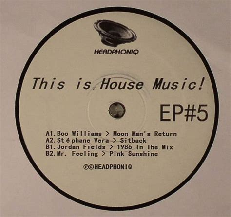 boo house music boo williams stephane vera jordan fields mr feeling this is house music ep 5 vinyl at