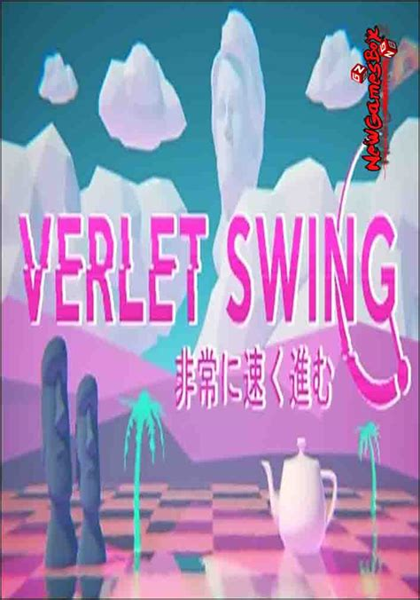 in swing version verlet swing free version pc setup
