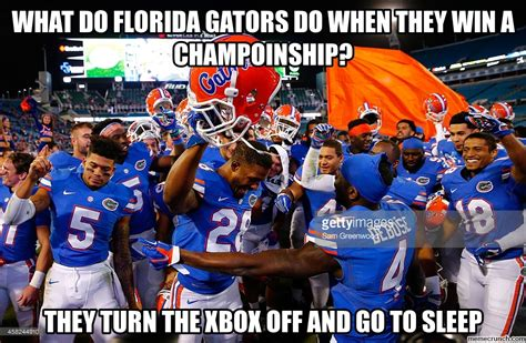 Florida Gator Memes - what do florida gators do when they win a choinship