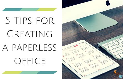 5 tips for creating a paperless office