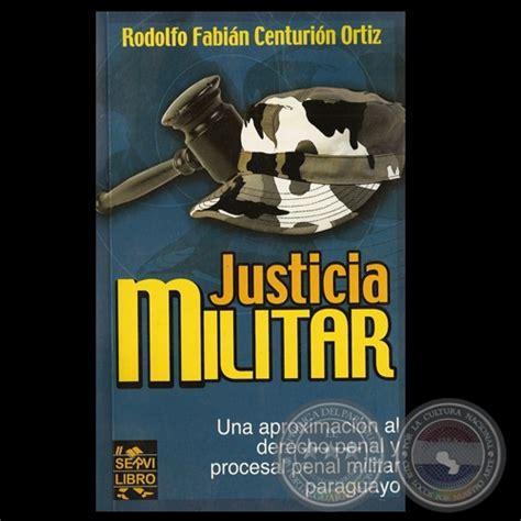 imagenes justicia penal militar portal guaran 237 justicia militar una aproximaci 211 n al
