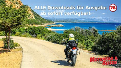 Motorrad Online Sardinien by Downloads Motorrad Reisen Ausgabe 78 Motorrad