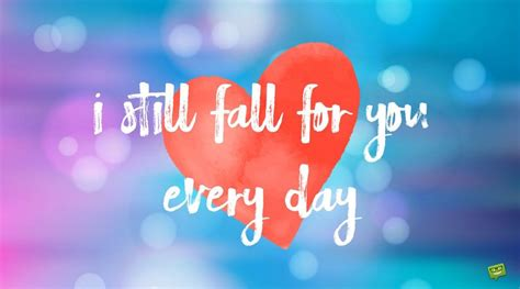 love quotes   boyfriend falling    day