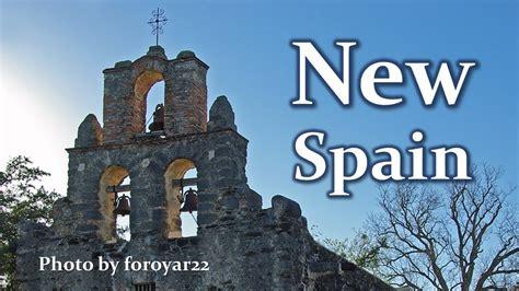 new era spain colonization of the americas new spain apush
