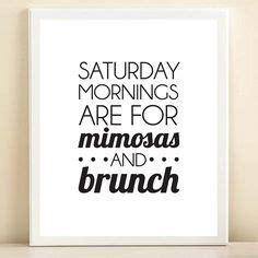 brunch quotes sunday brunch drinking quotes quotesgram