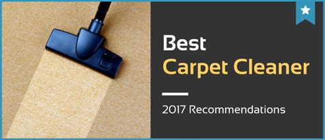the best rug cleaner our 3 best carpet cleaners in 2018 unbiased reviews jan 2018