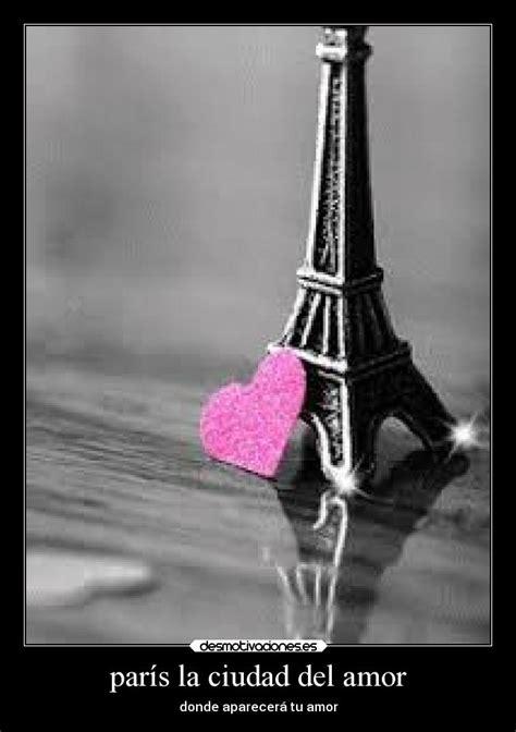 imagenes romanticas en paris im 225 genes y carteles de romanticos desmotivaciones
