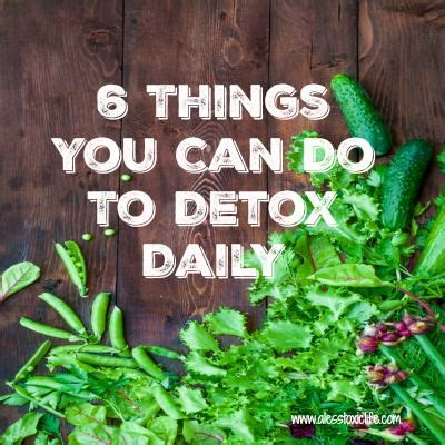 Vibe Stuff To Detox U by 7 Things You Can Do To Detox Daily