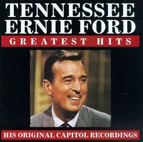 tenn ernie ford tennessee ernie ford lyrics lyricspond