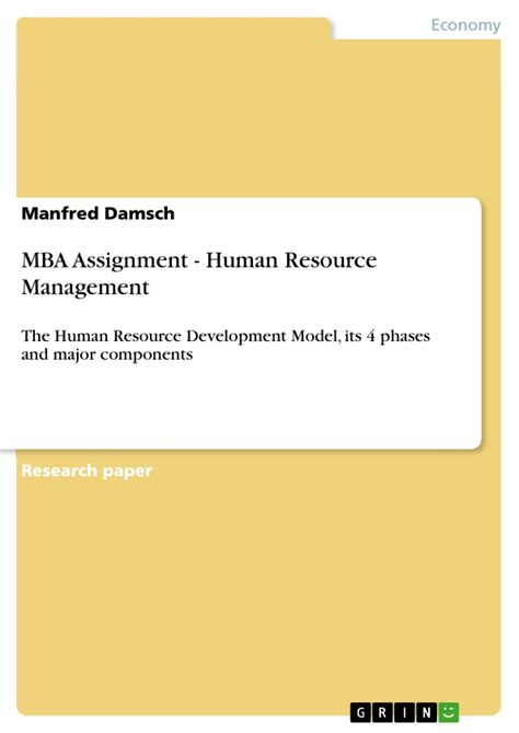 Mba Master Thesis Themen by Mba Assignment Human Resource Management Publish Your