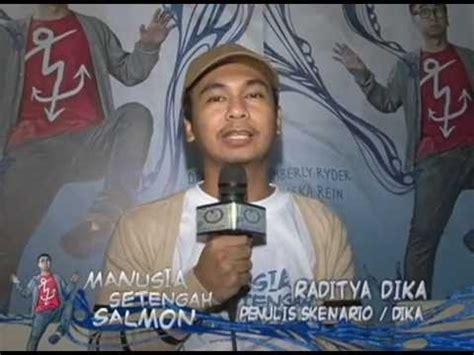 Manusia Setengah Slamon manusia setengah salmon premiere