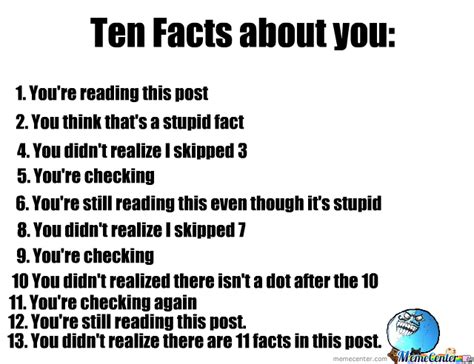 Meme Facts - 10 facts about you by jammerthehammer meme center