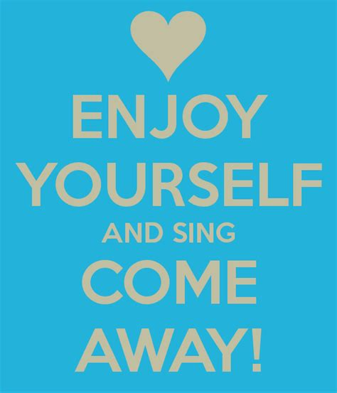 enjoy yourself enjoy yourself and sing come away poster nicole keep