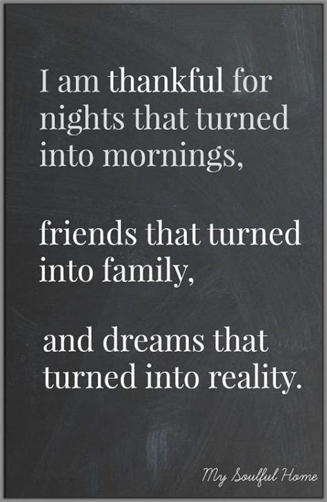 Quotes About Being Thankful On Your Birthday Best 25 Thankful For Friends Ideas On Pinterest Blessed
