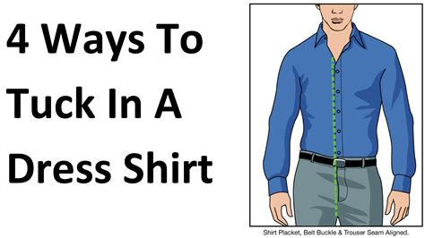 how to your properly 4 ways to tuck in a shirt how to properly tuck in your dress shirts