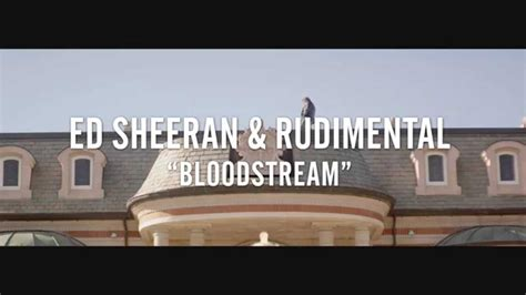 download mp3 ed sheeran rudimental bloodstream ed sheeran rudimental bloodstream official teaser