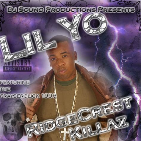 dj sound presents lil yo ridgecrest killaz