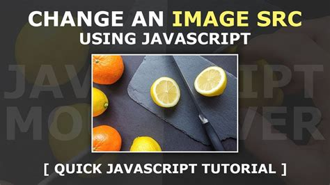 javascript tutorial mouseover change image src on mouseover using html css and