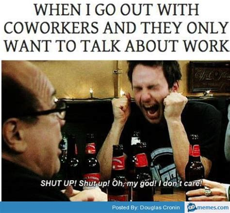 Funny Memes About Coworkers - memes about coworkers