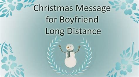 merry christmas long distance message for boyfriend distance merry wishes