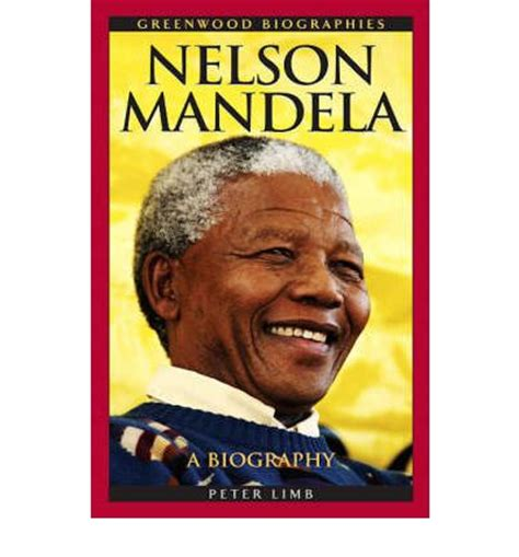 nelson mandela esl biography nelson mandela peter limb 9780313340352