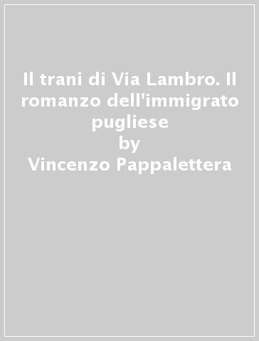 libreria mondadori trani il trani di via lambro il romanzo dell immigrato pugliese