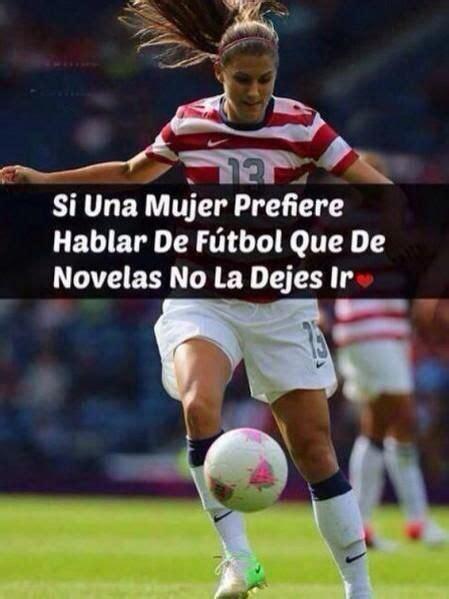 imagenes de mujeres jugando futbol para facebook futbol frases buscar con google futbol pinterest
