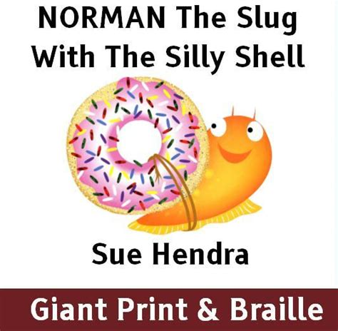 norman the slug with the silly shell books norman the slug with a silly shell