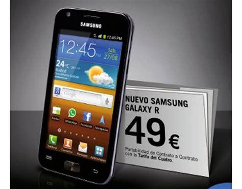 R Samsung Galaxy Samsung Galaxy R Con Yoigo Precios Y Tarifas Tuexpertomovil