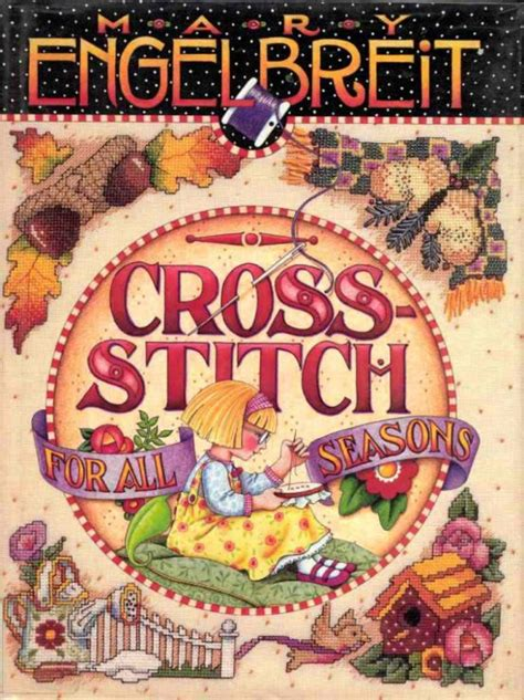 Cross Stitch For All Seasons Mary Engelbreit Magazines