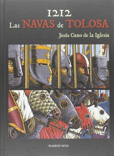 descargar libro 1212 las navas de tolosa en linea 1212 las navas de tolosa recreaci 243 n historicista fancueva