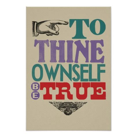 to thine own self be true poster zazzle